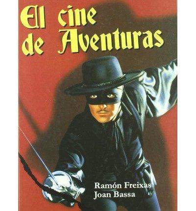 Cine De Aventuras, El (Book)(Spanish) - Common