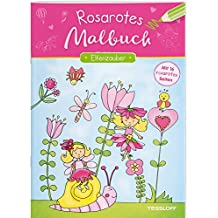 Rosarotes Malbuch. Elfenzauber (Malbücher und -blöcke)