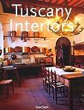 Toskana Interieurs / Intérieurs de Toscane / Tuscany Interiors -