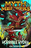 Horrible Hydra (Myth Menders Book 7) (English Edition)
