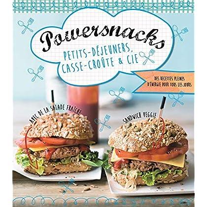 Powersnacks, petits-déjeuners, casse-croûte & Cie