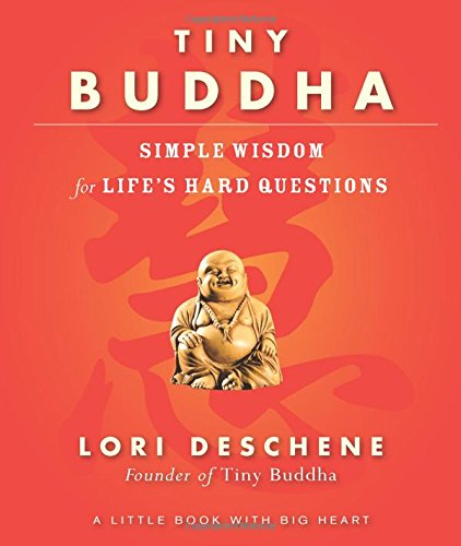 Deschene, L: Tiny Buddha