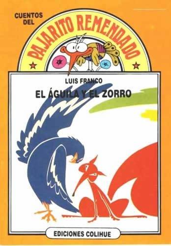 El Aguila y El Zorro par Luis Franco