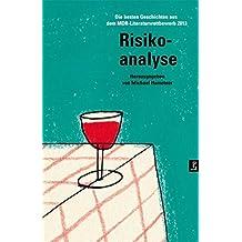 Risikoanalyse: Die besten Geschichten aus dem MDR-Literaturwettbewerb 2013