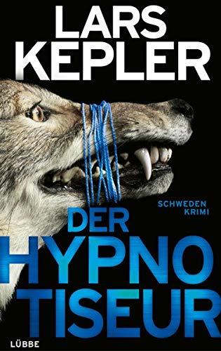 Der Hypnotiseur: Schweden-Krimi. (Joona Linna)
