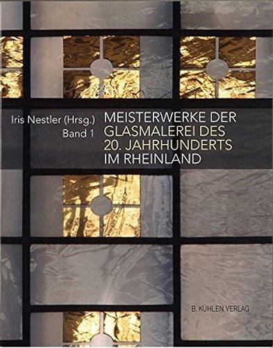 smalerei des 20. Jahrhunderts im Rheinland: Band 1 ()