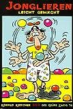 Jonglieren leicht gemacht (Der Grüne Zweig)