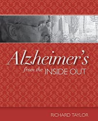 Alzheimer's from the Inside Out (English Edition)