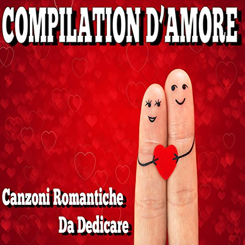 San Valentino: compilation d'a...