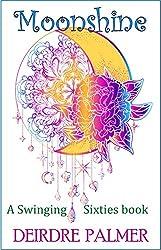 Moonshine: Swinging Sixties Book 2