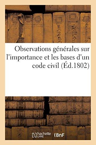 Observations générales sur l'importance et les bases d'un code civil par Imp. de A. Bayret
