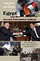 Egypt and the Second Palestinian Intifada: Policymaking With Multifaceted Commitments