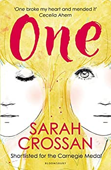 One: WINNER OF THE CILIP CARNEGIE MEDAL 2016 by [Crossan, Sarah]