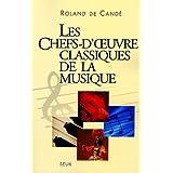 Chefs-d'oeuvre classiques de la musique