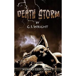 Death Storm: A Dark Fantasy Zombie Apocalypse (Hungry Gods Book 1)