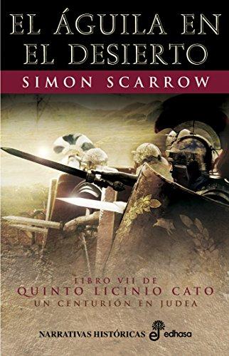 El águila en el desierto (VII) (Quinto Licinio Cato) eBook ...