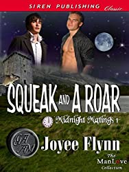 Squeak and a Roar [Midnight Matings 1] (Siren Publishing Classic ManLove)