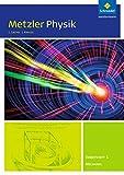 Metzler Physik SII - Ausgabe 2014: Arbeitsheft 1 - Mechanik