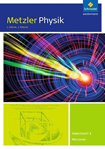 Metzler Physik SII / Allgemeine Ausgabe 2014: Metzler Physik SII - Ausgabe 2014: Arbeitsheft 1 - Mechanik