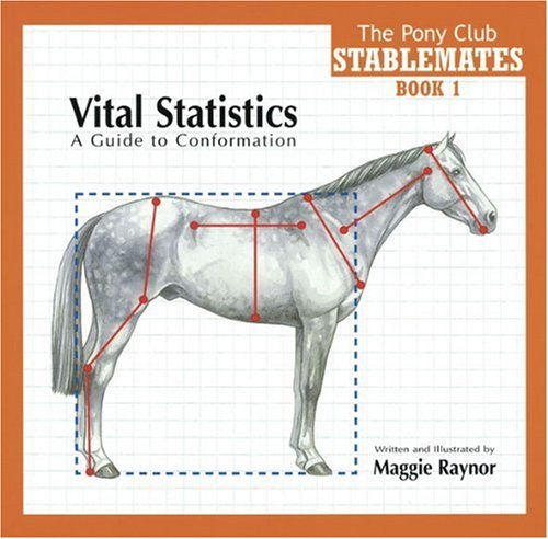 Vital Statistics: A Guide to Conformation (Stablemates)