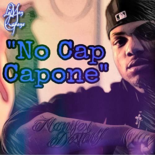 No Cap Capone [Explicit] -