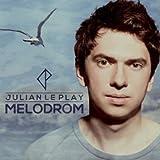 Songtexte von Julian le Play - Melodrom