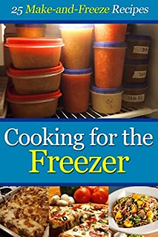 Cooking for the Freezer: 25 Make-and-Freeze Recipes by [Penguin, Cooking]