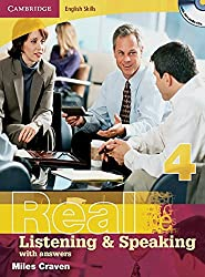 Real Listening & Speaking 4: Edition with answers. Edition with answers and CD