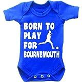 Born To Play Football pour Bournemouth Combinaison Body bébé manches courtes pour femme Motif Grow en bleu royal et blanc - Bleu - 6-12 mois