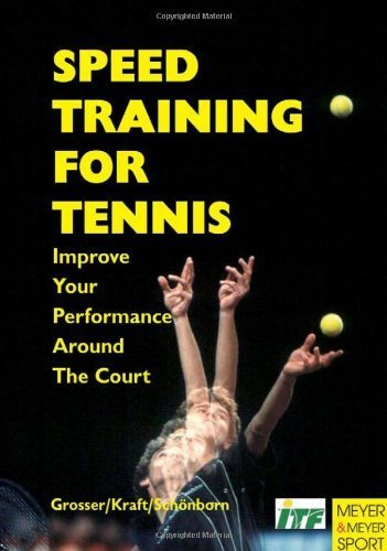 Speed Training for Tennis by Manfred Grosser (2001-02-01)