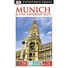 DK Eyewitness Travel Guide Munich and the Bavarian Alps (Eyewitness Travel Guides)