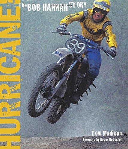 Hurricane!: The Bob Hannah Story por Bob Madigan