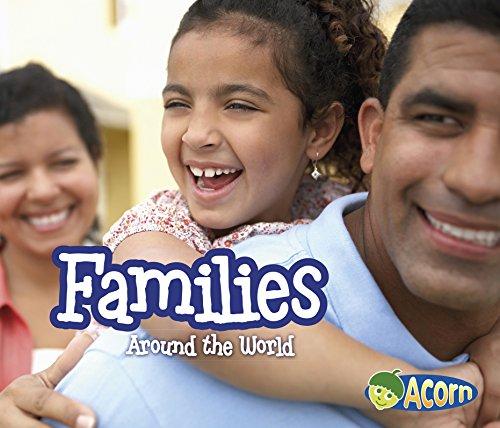 Families Around the World (Around the World (Heinemann Library))