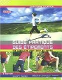 Guide pratique des étirements - 150 Exercices pour être en forme