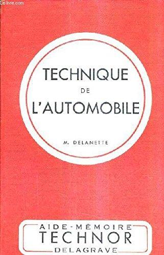 TECHNIQUE DE L'AUTOMOBILE - POUR LES CAP ET BP DE MECANIQUE AUTOMOBILE ELEVES DES ECOLES TECHNIQUES TECHNICIENS AUTOMOBILISTES.