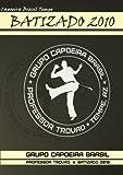 Capoeira Brasil Tempe - Batizado 2010