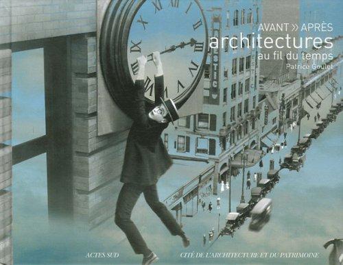 Avant >> Aprs : Architectures au fil du temps