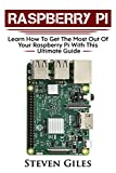 #9: Raspberry Pi Beginners Guide: Ultimate Guide For Rasberry Pi, User guide To Get The Most Out Of Your Investment, Hacking, Programming, Python, Best Hardware, Beginners Guide To Rasberry Pi