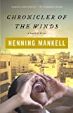 Chronicler of the Winds by Henning Mankell (2007-06-12)
