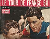 Le miroir des sports * Le tour de France 58 + sa carte grand format