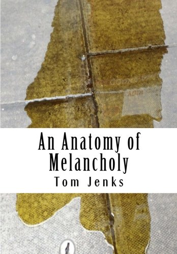 An Anatomy of Melancholy