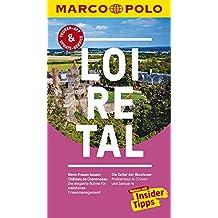 MARCO POLO Reiseführer Loire-Tal: Reisen mit Insider-Tipps. Inklusive kostenloser Touren-App & Update-Service