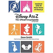 Disney A to Z (Fifth Edition) : The Official Encyclopedia
