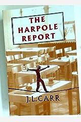 The Harpole Report Paperback
