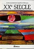 XXe siècle - Les Grands Auteurs français - Anthologie et Histoire littéraire by Danièle Besson-Leaud (1993-03-01) - Bordas - 01/03/1993