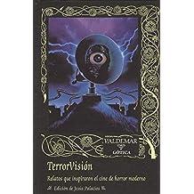 Terror Visión (Gótica)