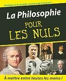 La Philosophie pour les nuls - Editions First - 05/01/2006