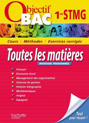 Objectif Bac 1ere STMG par Collectif