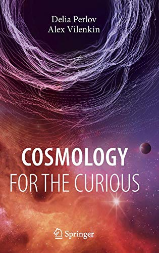 Cosmology for the Curious (Undergraduate Lecture Notes in Physics)