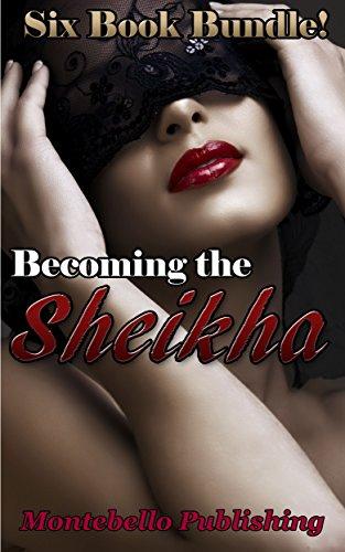 Becoming the Sheika (English Edition) Montebello Bad